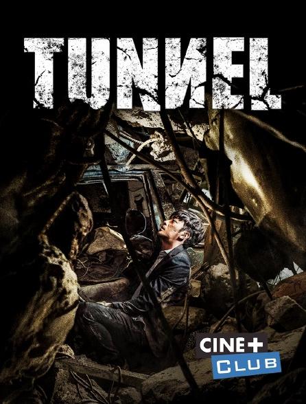 Ciné+ Club - Tunnel