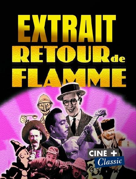 Ciné+ Classic - Extrait : retour de flamme