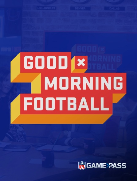 NFL Game Pass - Good Morning Football en replay
