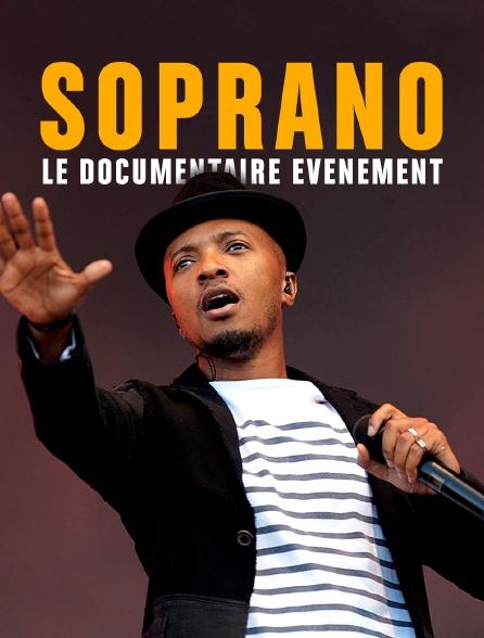 Soprano : le documentaire événement