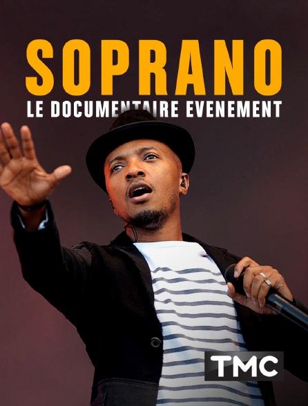 TMC - Soprano : le documentaire événement
