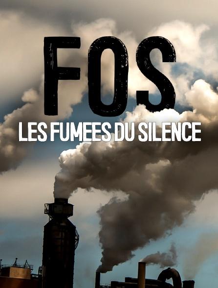 Fos, les fumées du silence