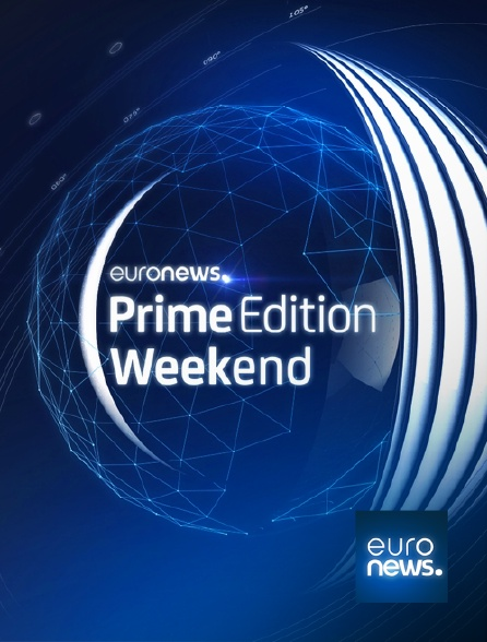 Euronews - Prime Edition Week-End