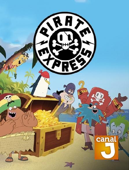 Canal J - Pirate Express