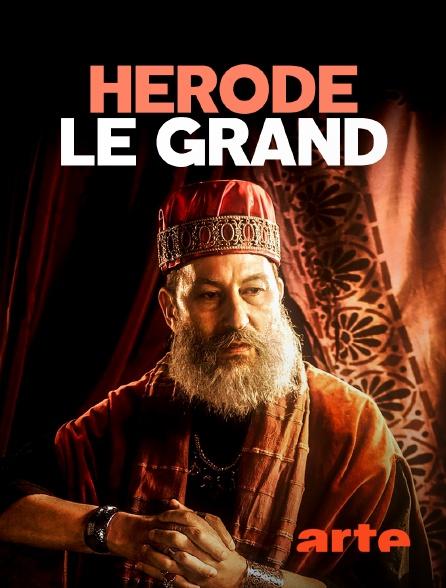 Arte - Hérode le Grand