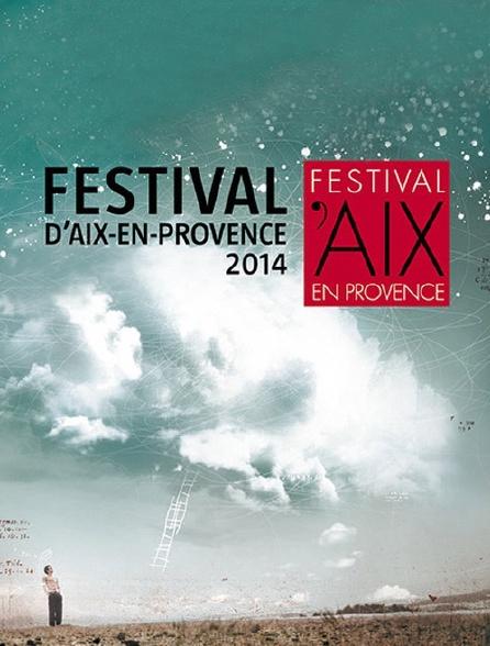 Festival d'Aix-en-Provence 2014