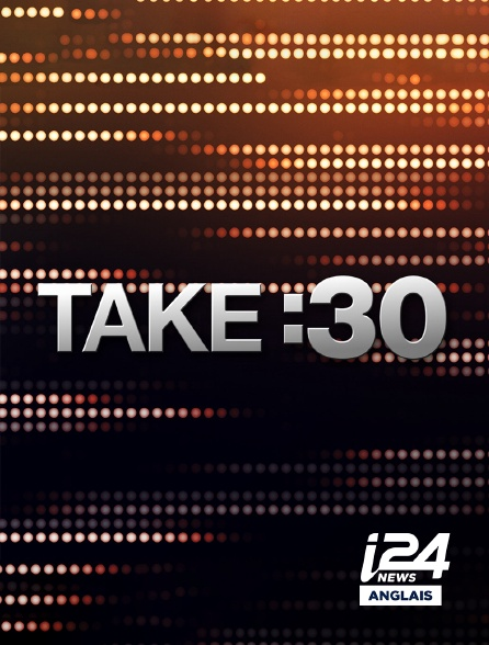 i24 News Anglais - Take : 30