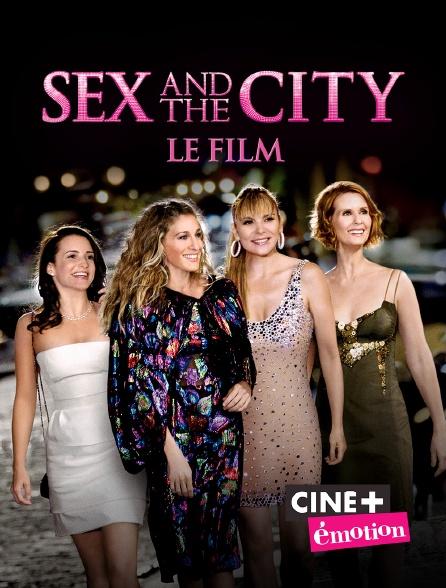 Ciné+ Emotion - Sex and the City : le film