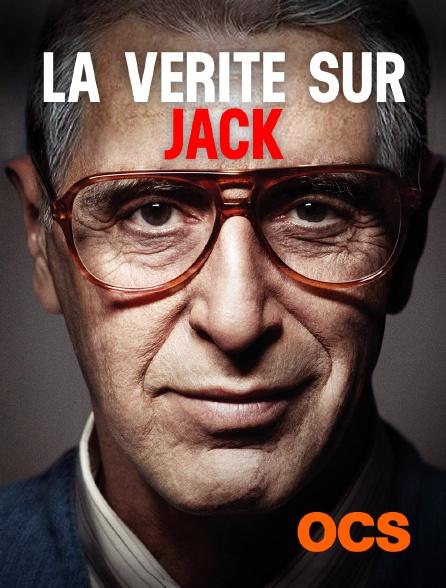 OCS - La vérité sur Jack
