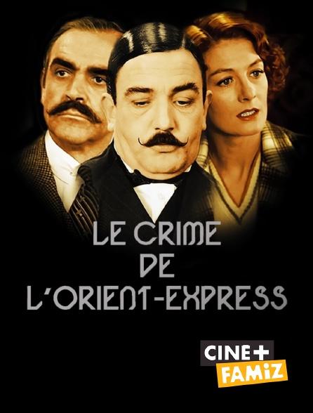 Ciné+ Famiz - Le crime de l'Orient-Express