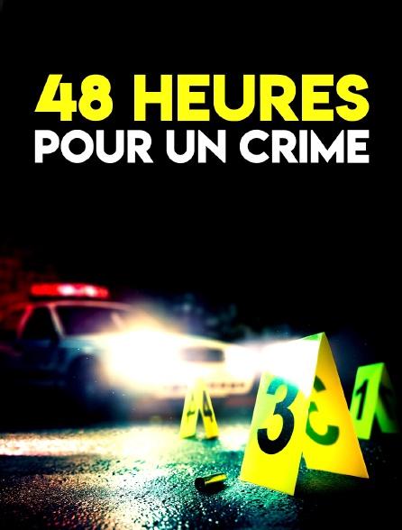 48 heures pour un crime