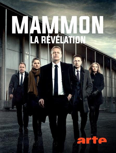 Arte - Mammon, la révélation