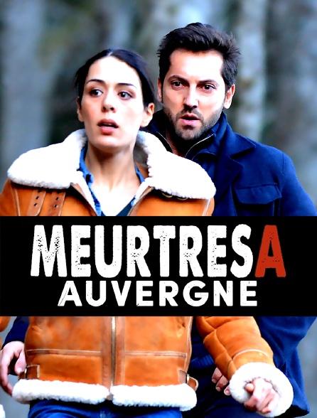 Meurtres A : Auvergne
