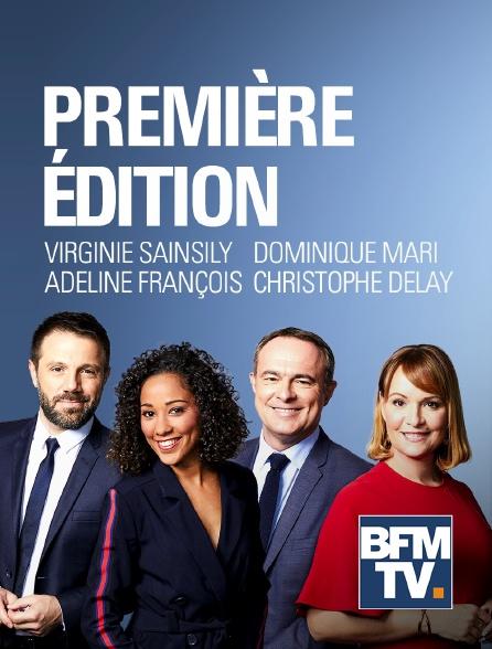 BFMTV - Première édition en replay