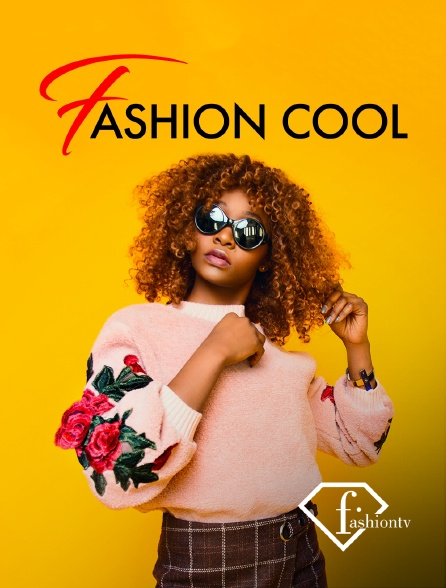 Fashion TV - Fashion cool