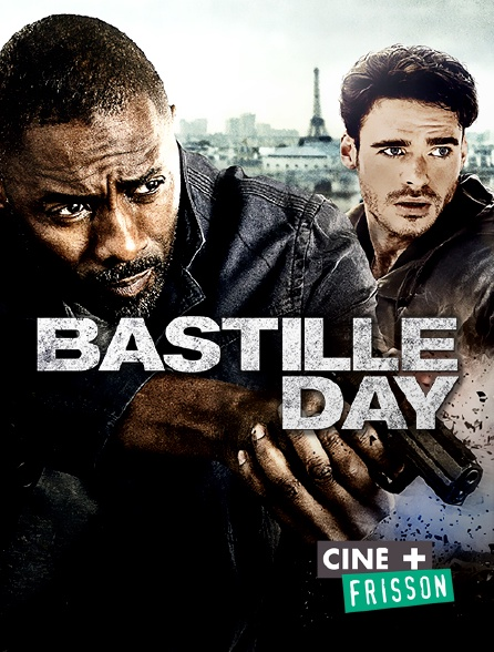 Ciné+ Frisson - Bastille Day