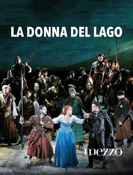 Mezzo - La Donna del Lago