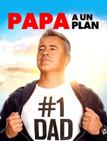 Papa a un plan