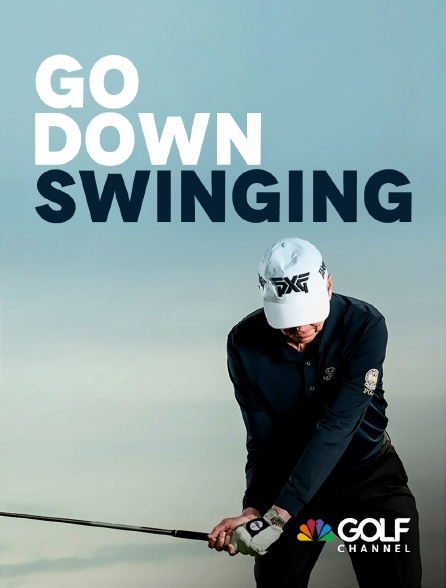 Golf Channel - Go Down Swinging