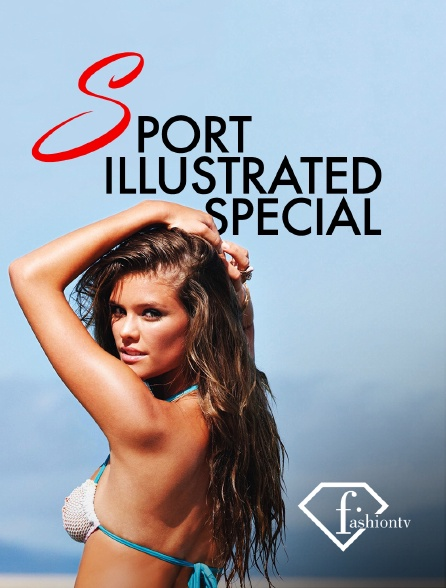 Fashion TV - Sports illustrated special