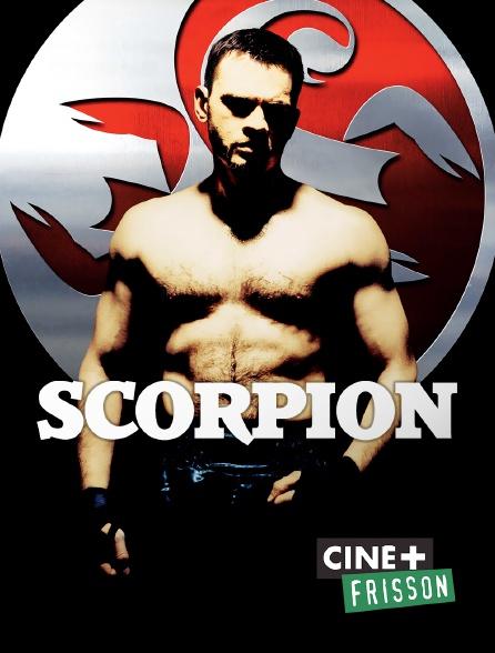 Ciné+ Frisson - Scorpion
