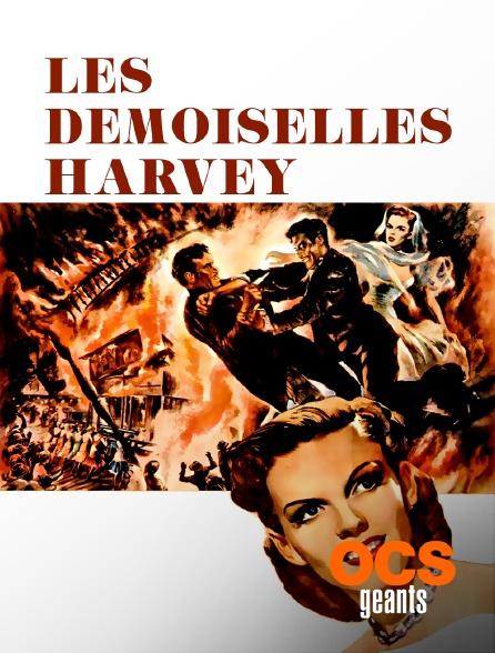 OCS Géants - Les demoiselles Harvey