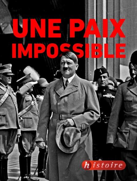 Histoire - Une paix impossible