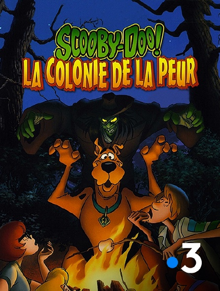 France 3 - Scooby-Doo et la colonie de la peur
