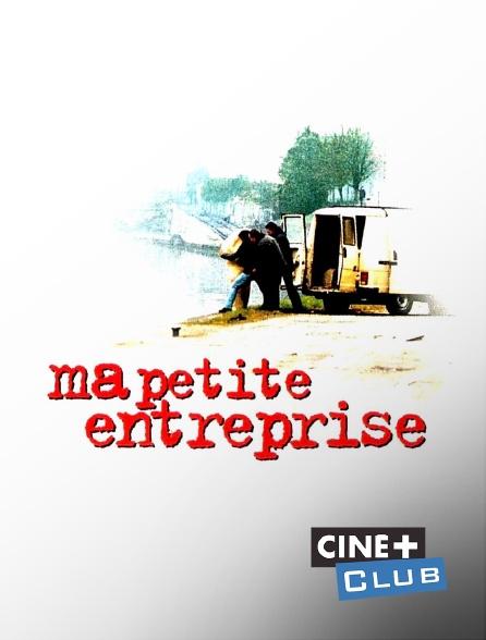 Ciné+ Club - Ma petite entreprise