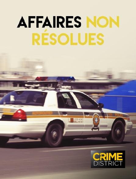 Crime District - Affaires non résolues