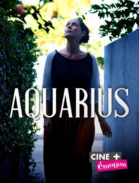 Ciné+ Emotion - Aquarius