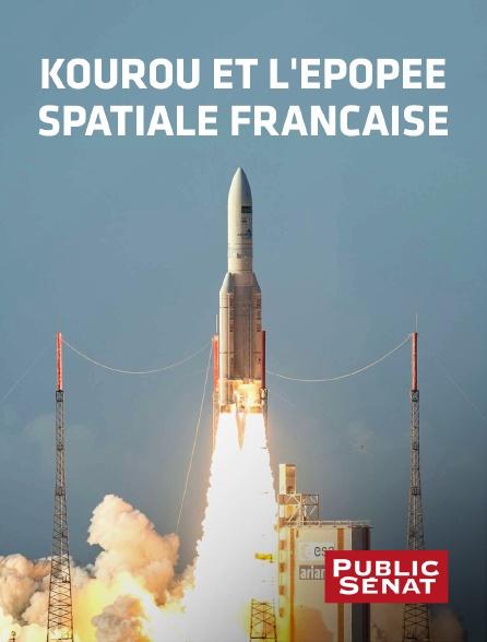 Public Sénat - Kourou et l'épopée spatiale française en replay