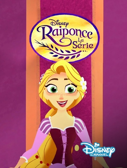 Disney Channel - Raiponce : la série