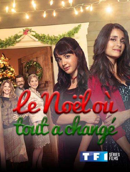 TF1 Séries Films - Le Noël où tout a changé
