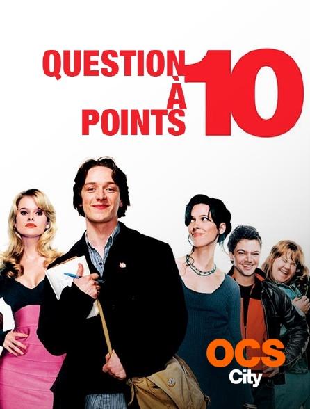 OCS City - Question à dix points
