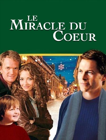 Le miracle du coeur