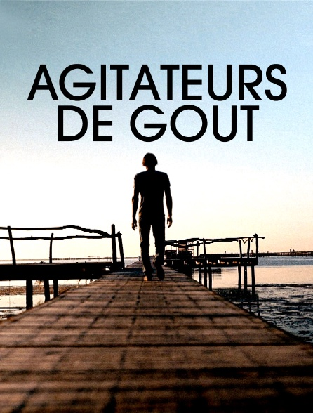 Agitateurs de goût