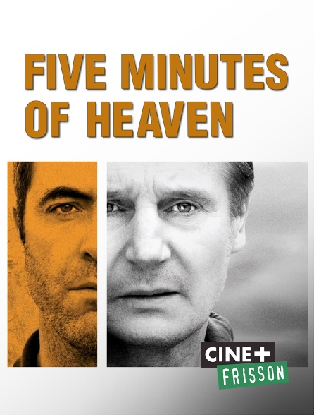 Ciné+ Frisson - Five Minutes of Heaven