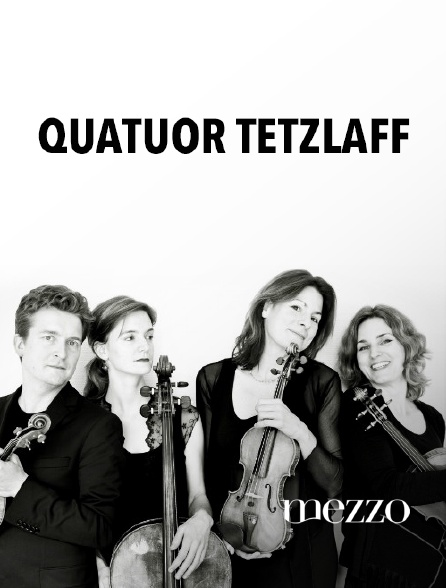 Mezzo - Quatuor Tetzlaff