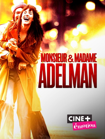 Ciné+ Emotion - Monsieur & madame Adelman