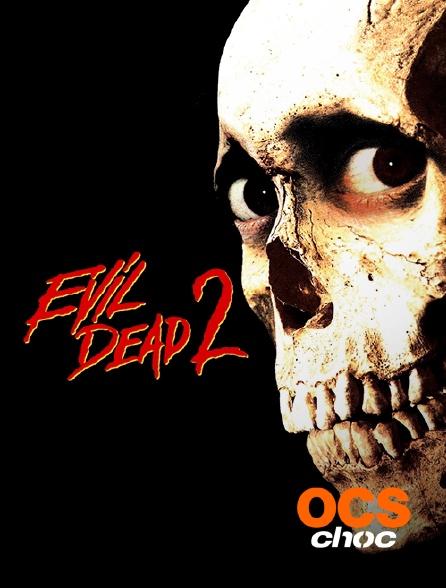 OCS Choc - Evil Dead 2