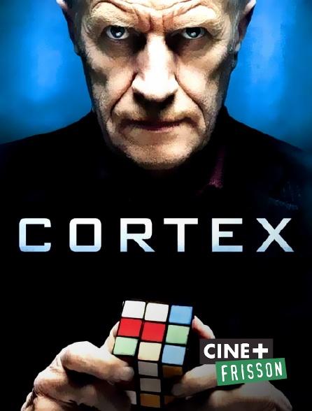 Ciné+ Frisson - Cortex