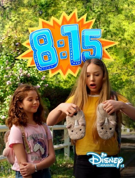 Disney Channel +1 - 8h15