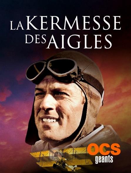 OCS Géants - La kermesse des aigles