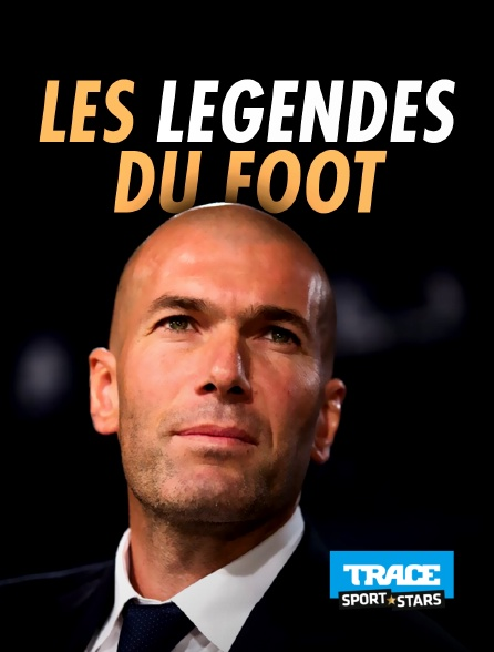 Trace Sport Stars - Les légendes du foot en replay
