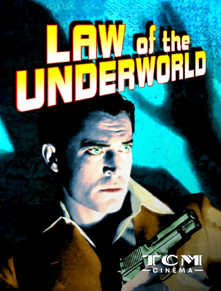 TCM Cinéma - Law of the Underworld