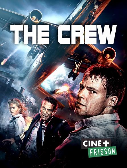 Ciné+ Frisson - The Crew