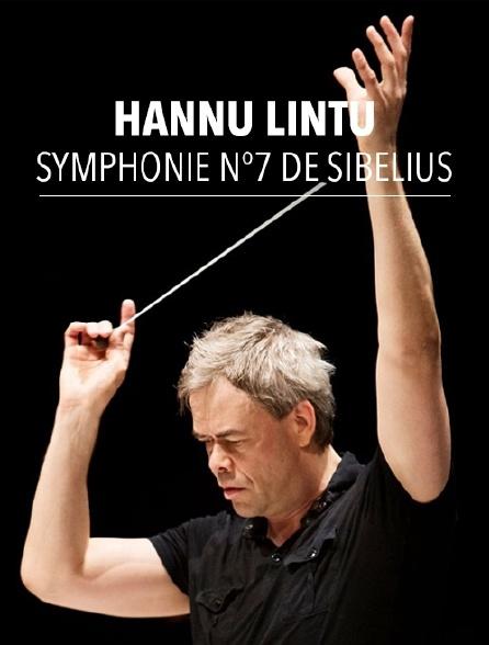 Hannu Lintu dirige la Symphonie n°7 de Sibelius
