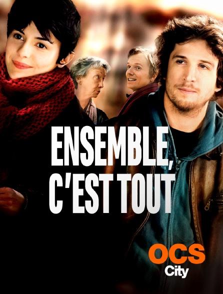 OCS City - Ensemble, c'est tout