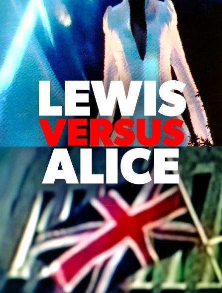Lewis versus Alice